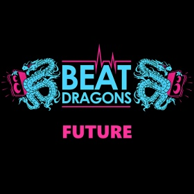 BEAT DRAGONS - FUTURE